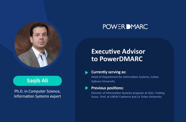 PowerDMARC welcomes Dr. Saqib Ali into New Advisory Board Member Role