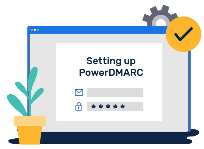 Setting Up PowerDMARC