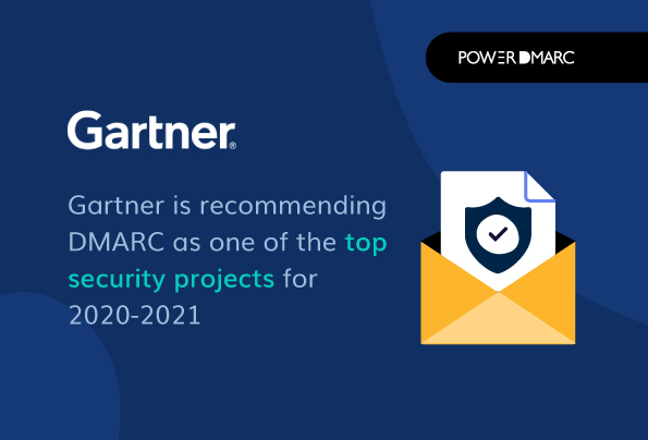 DMARC is one of Gartner's Top 10 Security Projects for 2020-2021