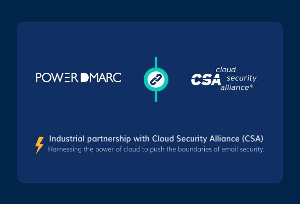 PowerDMARC announces new partnership with Cloud Security Alliance