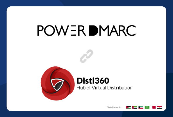 PowerDMARC Signs on Disti360 as Value-Added Distributor