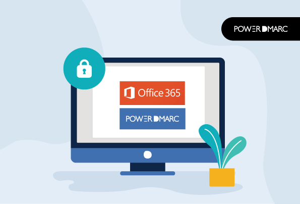 Why Do You Need DMARC for Office 365 ?
