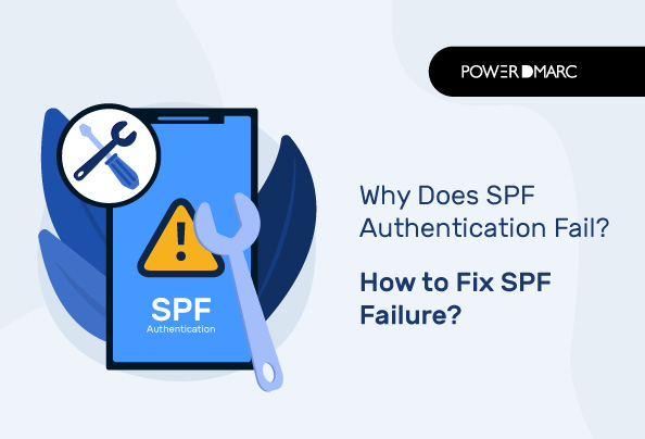 Why SPF authentication fails? How to fix SPF Failure?