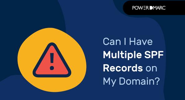 我可以在我的域名上有多个SPF记录吗?