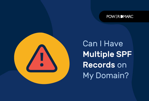 Can I Have Multiple SPF Records on My Domain? Common SPF Errors