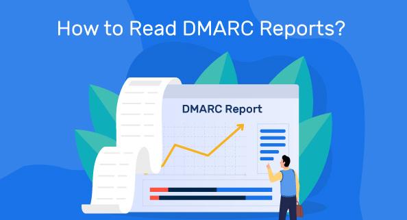 sådan læser du dmarc-rapporter