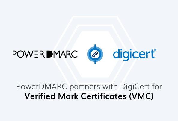 PowerDMARC werkt samen met DigiCert voor geverifieerde merkcertificaten (VMC)